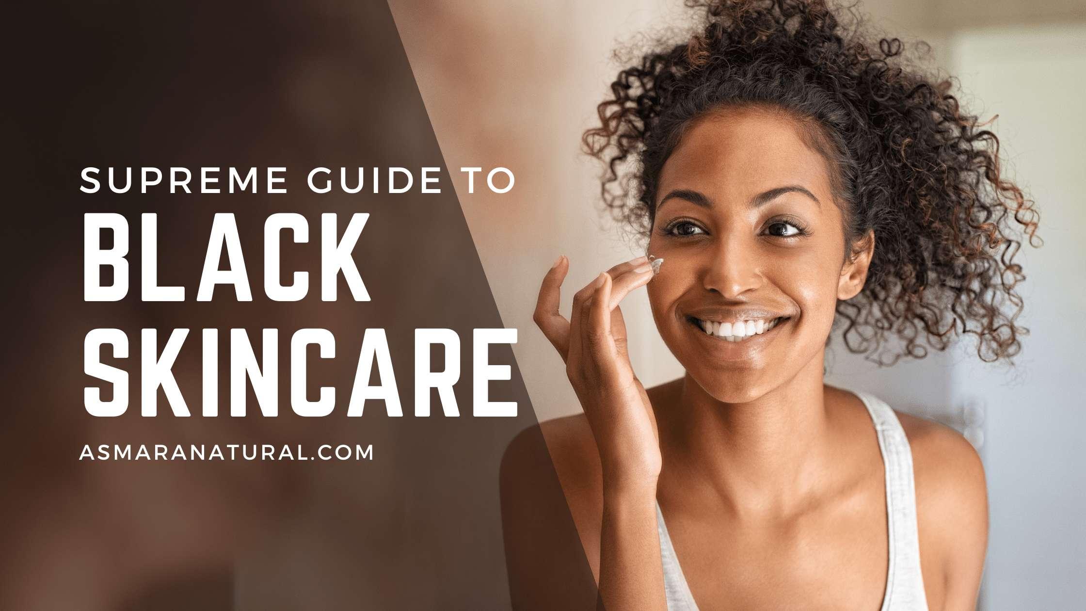 black skincare