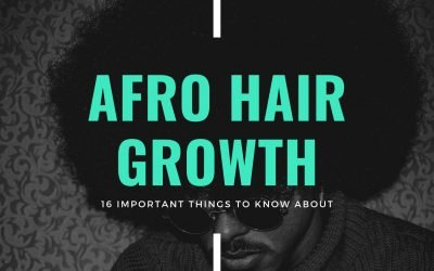 16 Important things to know for Afro Hair Growth