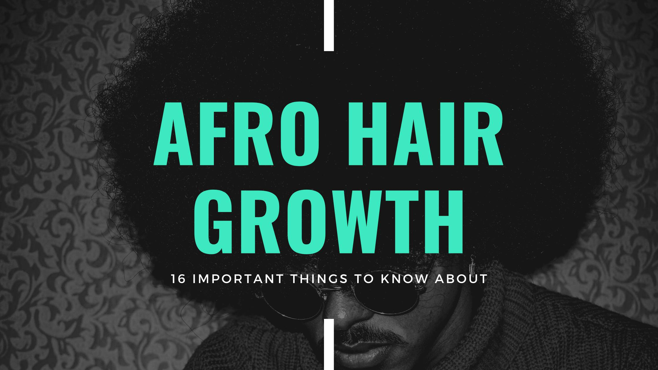 afro hair growth