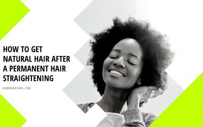 How to get natural hair after a permanent hair straightening